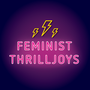 Feminist Thrilljoys by Feminist Thrilljoys