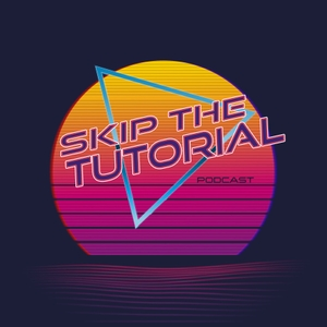 Skip the Tutorial by STT Media