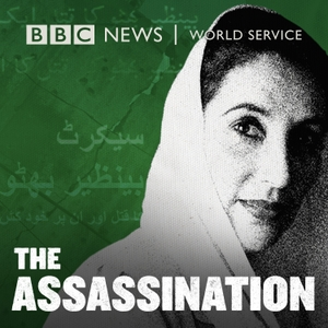 The Assassination by BBC World Service