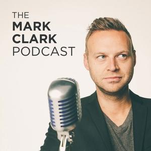 The Mark Clark Podcast by Mark Clark