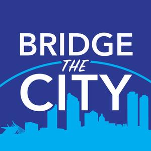 Bridge the City by Benjamin Rangel & Kyle Hagge