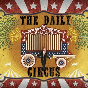 The Daily Circus by Daily Circus