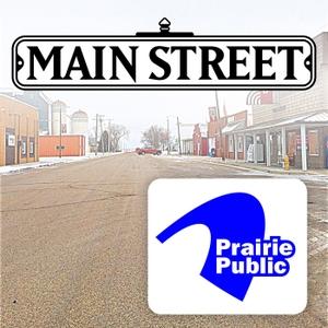 Main Street by Prairie Public