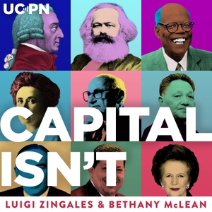Capitalisn't by University of Chicago Podcast Network