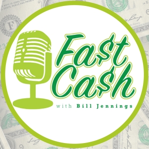 Fast Cash with Bill Jennings by Bill Jennings, President of Pathway Financial