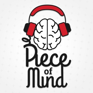 Piece of Mind: Mental Health & Psychiatry