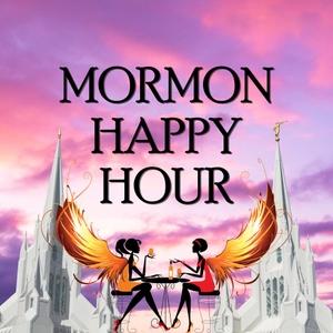 Mormon Happy Hour Podcast