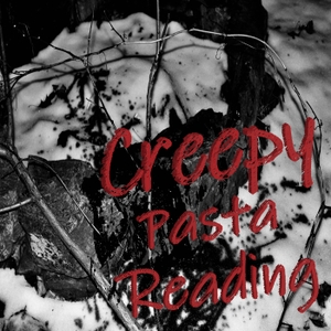CreepyPasta Reading by Ben Shaffer