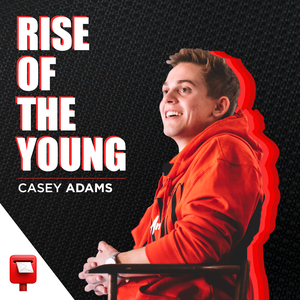 Rise of The Young by Casey Adams