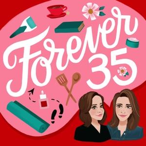 Forever35 by Kate Spencer & Doree Shafrir