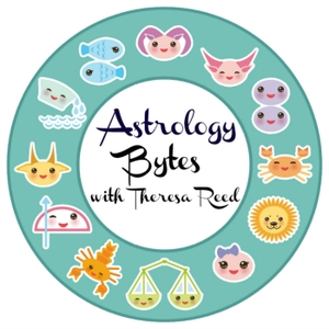 Astrology Bytes with Theresa Reed by Theresa Reed | The Tarot Lady