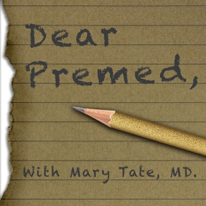 Dear Premed by Dear Premed