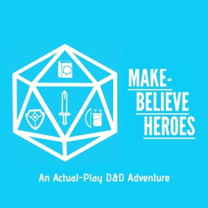 Make-Believe Heroes by Dungeons and Dragons