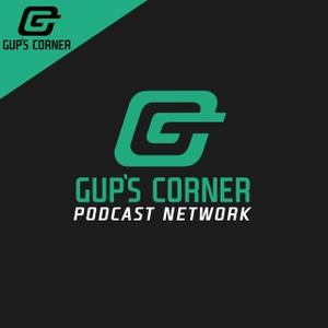 Gup's Corner Podcast Network #FFG by Brandon  Guptill (GUP)