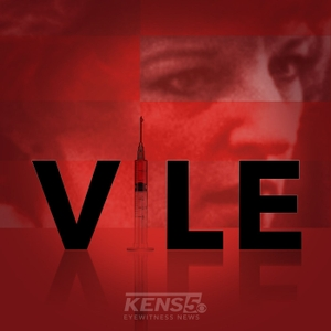 VILE by KENS 5 Eyewitness News