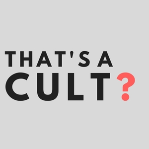 That's a Cult? by Helen McCarthy