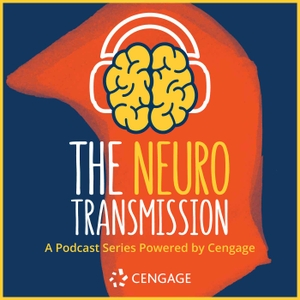 Neuro Transmission Podcast Station by Cengage