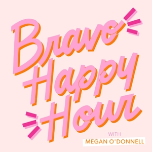 Bravo Happy Hour by Megan O'Donnell