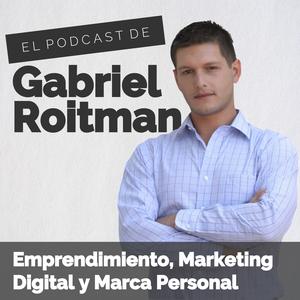 El Podcast de Gabriel Roitman by Gabriel Roitman