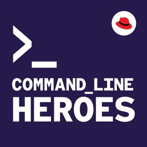 Command Line Heroes by Red Hat