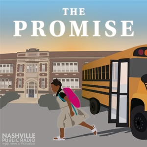 The Promise by Nashville Public Radio