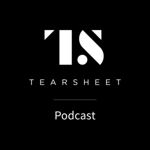 Tearsheet Podcast: The Business of Finance by Tearsheet Studios