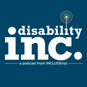 Disability INC. by INCLUDEnyc