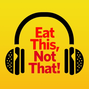 Eat This, Not That! by ETNT, LLC and Cadence 13