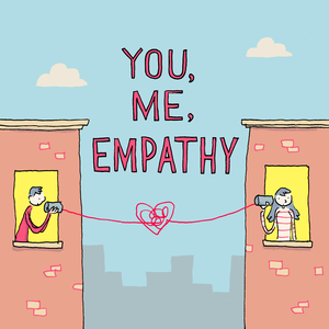 You, Me, Empathy: Sharing Our Mental Health Stories by Non Wels