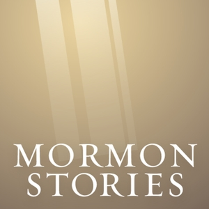 Mormon Stories - LDS by Dr. John Dehlin