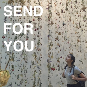 Send For You by Saachi Sharma