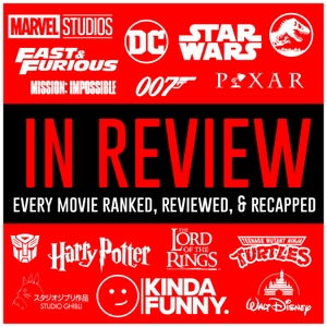 Every Movie Reviewed & Ranked - Kinda Funny In Review by Kinda Funny