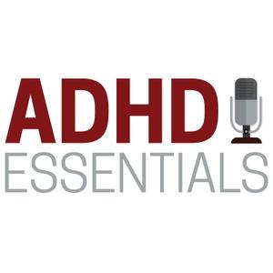 ADHD Essentials by Brendan Mahan