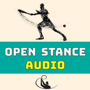 Open Stance Audio by Cliff Drysdale Tennis