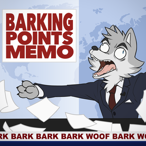 Barking Points Memo by Barking Points Memo