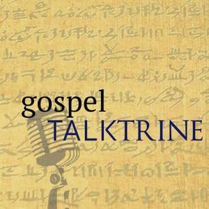 Gospel Talktrine by Mark Holt