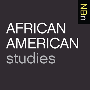 New Books in African American Studies by Marshall Poe