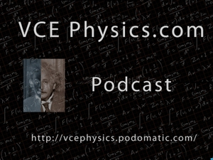 VCE Physics Podcast by VCE Physics