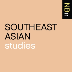 New Books in Southeast Asian Studies by Marshall Poe