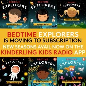 Bedtime Explorers by Kinderling Kids Radio