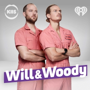 Will & Woody by Australian Radio Network .