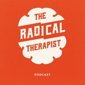 The Radical Therapist by Chris Hoff PhD(c), LMFT