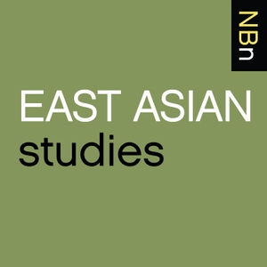 New Books in East Asian Studies by Marshall Poe