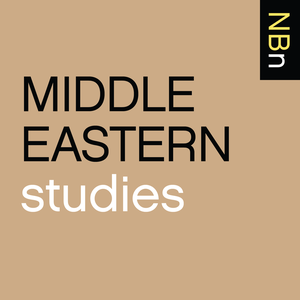 New Books in Middle Eastern Studies by Marshall Poe