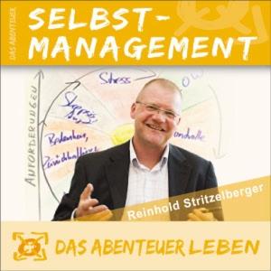 Das Abenteuer Selbstmanagement by Reinhold Stritzelberger