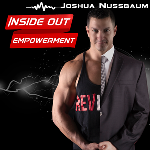 Inside Out Empowerment by Joshua Nussbaum