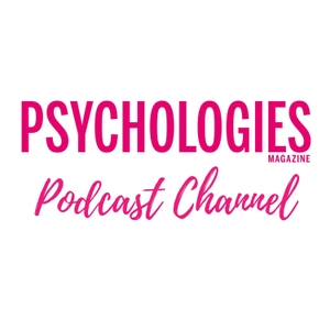 Psychologies Podcast Channel by Psychologies Magazine