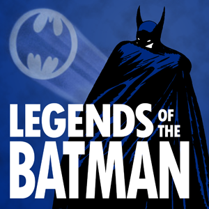 Legends of the Batman by Michael Kaiser and Michael Bradley