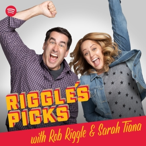 Riggle's Picks with Rob Riggle & Sarah Tiana by Spotify Studios