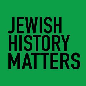 Jewish History Matters by Jason Lustig
